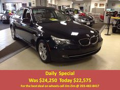2010 BMW  528i X-Drive, Navigation, BT, CW pkg, with only 58k miles. For the best deal on wheels call Jim Zim @203-482-8417