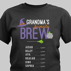 Her favorite brew is her (grand)children! She'll love trick or treating with the kids or just handing out the candy at home all while wearing this festive Personalized Halloween Shirts. Diy Halloween Shirts, Halloween Vinyl, Halloween Gifts, Halloween Stuff, Halloween Ideas, Happy Halloween, Fall Shirts, Mom Shirts, Vinyl Shirts