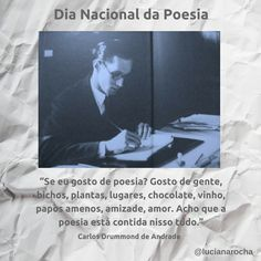 31 de outubro - Dia Nacional da Poesia Uma homenagem a Carlos Drummond de Andrade