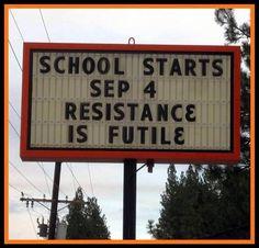 School starts.... resistance is futile.