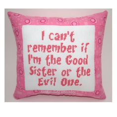 Cross Stitch Pillow Funny Quote Pink Pillow Sister by NeedleNosey,