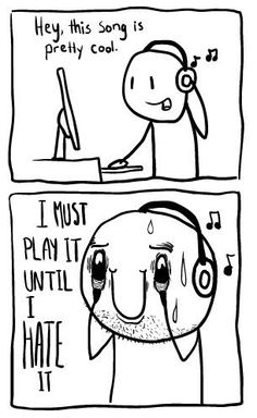 I refuse to buy my favorite song on iTunes because I do this very thing.