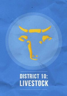 District 10: Livestock ~ The Hunger Games