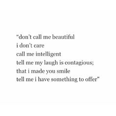 ...but still call me beautiful at times