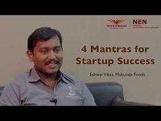4 Mantras for startup success - Eshwar, Mukunda Foods - YouTube