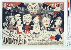 Grand Théatre Marckett. ils sont vivants, ils sont vivants. les Anonymes !!! : Qu'est-ce que les Anonymes ??? C'est une troupe de personnages…