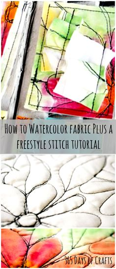 How to watercolor fabric and a freestyle stitching tutorial from International artist Julie Fei-Fan Balzar