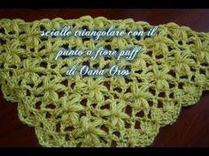 ▶ sciarpa o scialle a triangolo con il fiore puff - YouTube