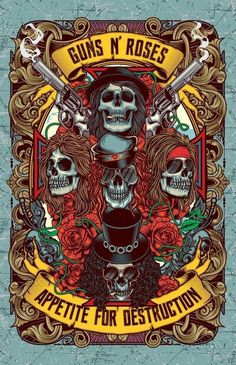 Guns N' Roses Appetite For Destruction artwork poster Hard Rock, Rock Posters, Guns N Roses, Art Hippie, Appetite For Destruction, Heavy Metal Rock, Heavy Metal Bands, Band Wallpapers, Axl Rose