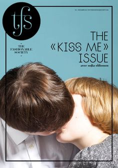 """:: The Fashionable Society, The """"Kiss Me"""" Issue, Alice Lagarde ::"""