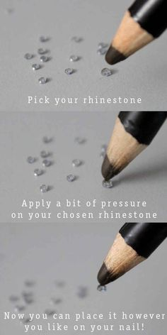 Use a waxy pencil to apply rhinestones. | 32 Easy Nail Art Hacks For The Perfect Manicure