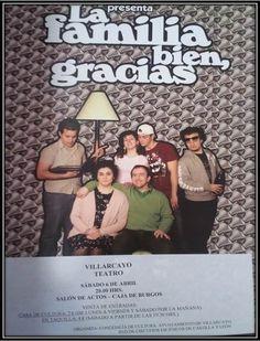 """06/04 Villarcayo  Teatro comedia """"La familia bien, gracias"""" a cargo de la Compañía de Teatro Nueva Escena.  20.00 hrs. Salón de Actos de Caja de Burgos"""