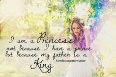 I am a Princess...Daughter of the King! So, I must only marry a Prince (a son of the King!)