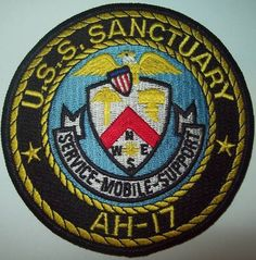AH-17 USS Sanctuary Hospital Ship Military Insigna Patch