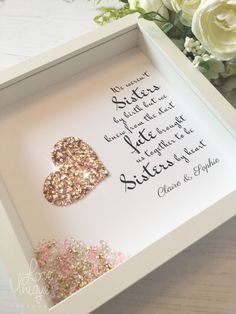 We weren't sisters by birth but we knew from the start, fate brought us together to be sisters by heart, a lovely We Weren't Sisters By Birth Frame. Diy Birthday Frame, Birthday Box, Handmade Birthday Gifts, Birthday Gifts For Sister, Birthday Presents, Diy Shadow Box, Shadow Box Frames, 3d Frames, Best Friend Frames