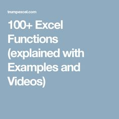 100+ Excel Functions (explained with Examples and Videos)