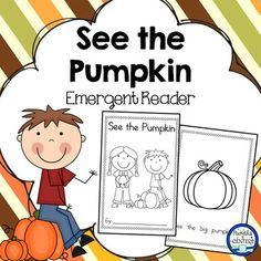 Pumpkin Emergent Reader Book - FREE:  This is a great book to add to your pumpkin theme! The sight words included are: see & the.  It is perfect for your beginning readers! There are simple, repetitive sentences with ample spacing between words. The kids will love coloring the pictures and drawing a jack-o'-lantern at the end!No cutting required - just fold and staple!This book coordinates with my See the Pumpkin Pocket Chart Buy my whole collection of emergent readers in my Emergent Read...