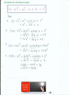 Formule de calcul prescurtat: teorie + exemple (exercitii rezolvate matematica gimnaziu) – #JitaruIonelBLOG -pregatire BAC si Evaluarea Nationala 2020 la matematica si alte materii! *materiale (lectii +formule +exercitii rezolvate matematica) gimnaziu si liceu; *edu.ro modele BAC 2020 modele Evaluare Nationala 2020; *modele simulare Evaluare Nationala BAC 2020 2019 2018 2017 2016 2015 2014 2013 2012 2011 2010 subiecte.edu.ro; Modele comper 2020; evaluare nationala clasele 2 4 6 modele 2020; *tit E 7, Formulas, Algebra, Bullet Journal, Blog, Notes, Math Equations, Education, Calculus