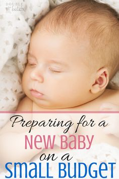 How to prepare for a new baby without breaking the BUDGET!