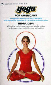 "Indra Devi on the cover of her book ""Yoga for Americans"", 1959"
