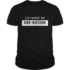 Cool I'd rather be Bird-watching Shirts & Tees