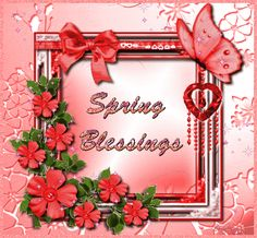 Spring Blessings spring flowers season graphic happy spring spring greeting spring quote