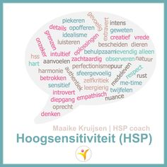 Hoogsensitiviteit (HSP) door Maaike Kruijsen | HSP coach #hsp #sensitief #hooggevoelig #hoogsensitief #hspcoach #gevoelig
