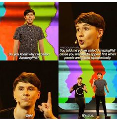 no Phil you wanted to be called amazing phil because ur amazing and u secretly wanted to be a magician