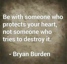 Bryan Burden Butterflies Stomach, Burden Quotes, All You Need Is Love, My Love, Dealing With Difficult People, Protect Your Heart, Be With Someone, My Soulmate, Toxic Relationships