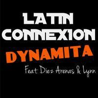LATIN CONNEXION - Dynamita - RADIO EDIT