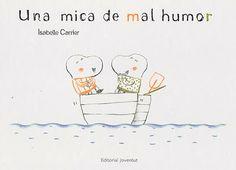 Recomanem llibres infantils i juvenils  Biblioteca de Cassà de la Selva: Una mica de mal humor