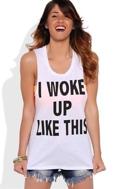 "Deb Shops Twist back tunic tank with ""I woke up like this"" screen"