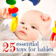 Mums make lists ...: 25 Essential Toys for Babies