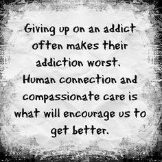 Compassionate care for addicts