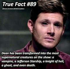 I question whether Dean was transformed into a Jefferson Starship. Eve bit him, but I don't believe it took