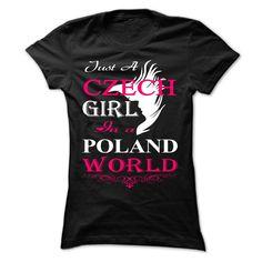 Just A Czech Girl in A POLAND World T Shirt, Hoodie, Sweatshirt
