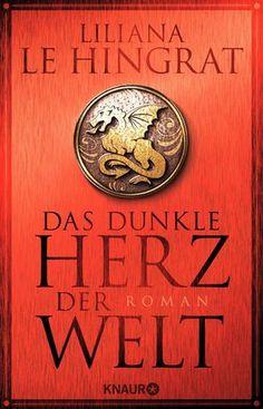 Liliana Le Hingrat: Das dunkle Herz der Welt (@droemerknaur) #vorab #lesen #Bücher #historischeRomane #Historienepos