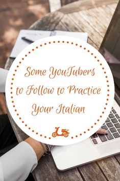 A fun and easy way to practice your Italian, if you are a fluent speaker, could be watching Italian YouTubers. In this post, you'll find a list of some of my favorites.