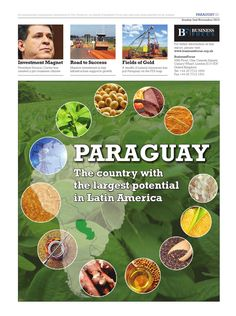 Latin America's best-kept secret, Paraguay is taking advantage of its natural and human resources with the help of international investors. Fields Of Gold, South America, The Help, November, Business, Sweet, November Born, Candy, Store