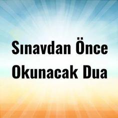 Sınavdan Önce Okunacak Dua Holy Quran, Allah, Prayers, Aspirin, Amigurumi, Prayer, Beans