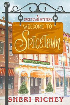 Welcome to Spicetown (A Spicetown Mystery) by Sheri Richey - Independently published I Love Books, New Books, Good Books, Books To Read, Reading Books, Reading Lists, Mystery Novels, Mystery Thriller, New Mystery Books