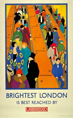 """'Brightest London' Is Best Reached By Underground"", - Illustration Art by Horace Taylor (b. 1881 - d. English) ~ London Underground Poster by: ""London Transport Museum © Transport for London"". Old Poster, Poster Ads, Advertising Poster, Poster City, Print Poster, Pub Vintage, Vintage London, London Underground, Underground Tube"