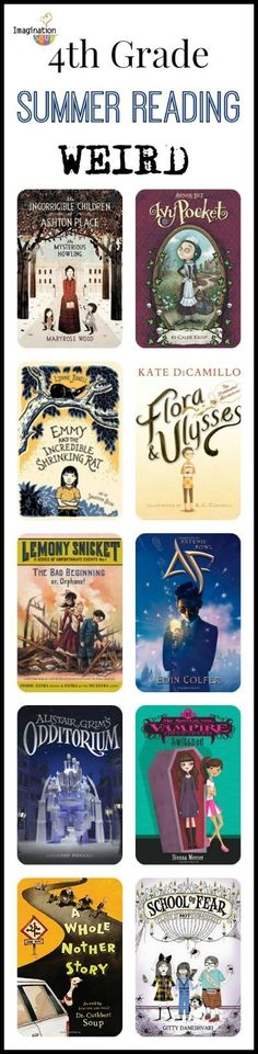 """4th Grade Reading List (age 9 - 10) - I love this category of """"weird"""" books!"""