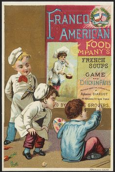 Franco American Food Company's French soups, game and chicken pates; c 1870-1900
