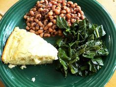 Black eyed peas, cornbread, greens...SOUL FOOD