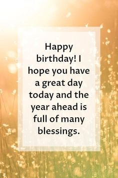 Happy Birthday Quote Pictures 200 birthday wishes quotes for friends family Happy Birthday Quote. Here is Happy Birthday Quote Pictures for you. Birthday Images With Quotes, Happy Birthday Wishes For A Friend, Beautiful Birthday Wishes, Happy Birthday Quotes For Friends, Happy Birthday For Him, Birthday Wishes Messages, Birthday Wishes Funny, Birthday Blessings, Birthday Greetings