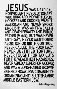 """Seriously though. This is the Jesus I love. Not the """"Jesus"""" used to justify acts of judgement and hate."""