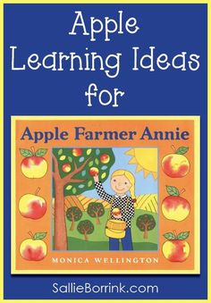 """Discover fun activities to use with the delightful book """"Apple Farmer Annie"""" this fall!"""