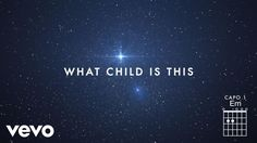 Chris Tomlin - What Child Is This? (Live/Lyrics And Chords) ft. All Sons...