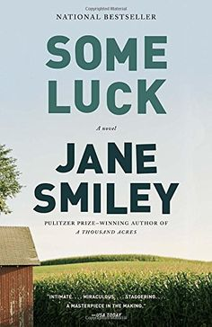 Some Luck by Jane Smiley http://www.amazon.com/dp/0307744809/ref=cm_sw_r_pi_dp_C6r0vb1Q7EPF6